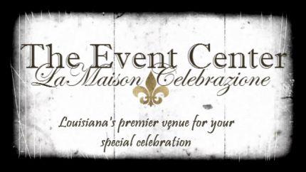The Event Center LaMaison Celebrazione